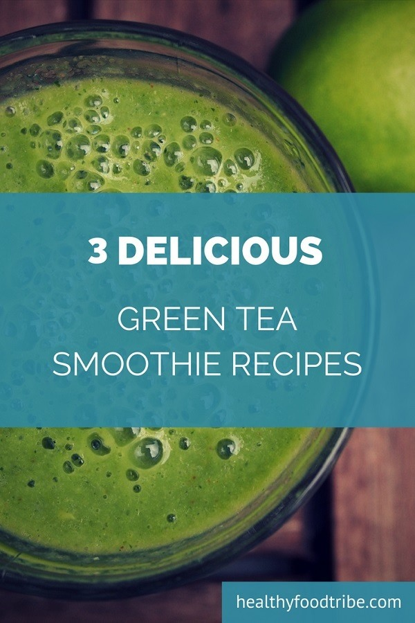 Green tea smoothie recipes pin