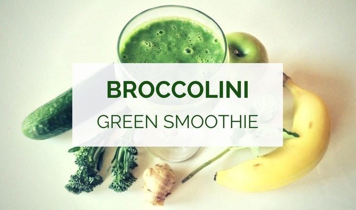 Broccolini green smoothie