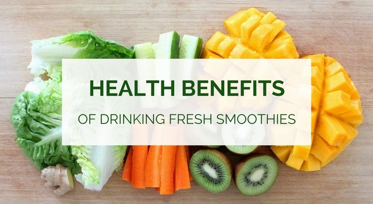 Health benefits of drinking fresh smoothies