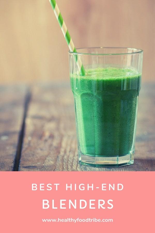 Best high-end powerful blenders