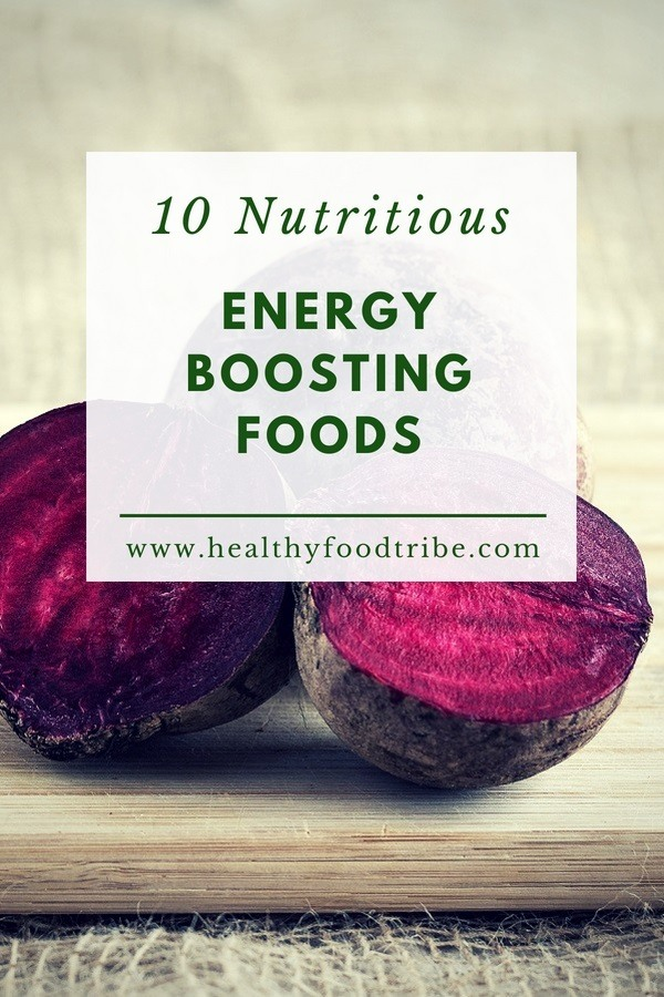 10 nutritious energy boosting foods