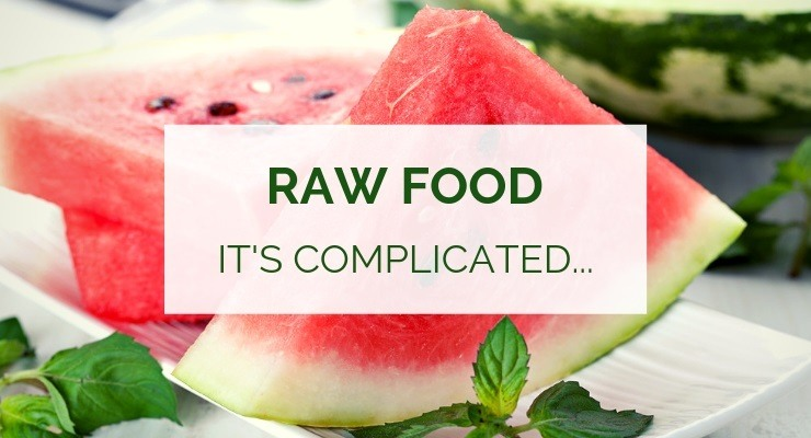 Love hate relationship with raw food