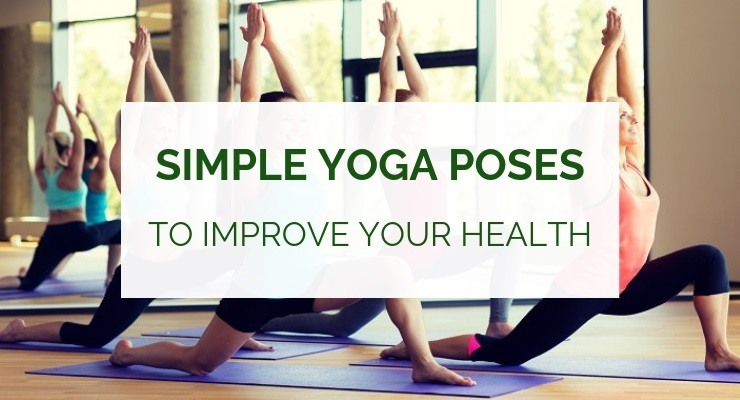 Simple yoga poses to improve your health