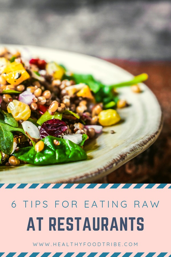 How to stay raw in restaurants