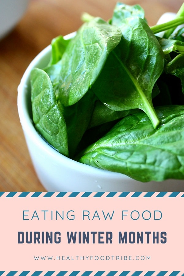 Eating raw food in winter