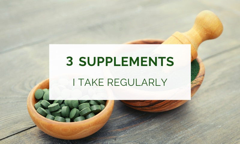 Supplements I take regularly