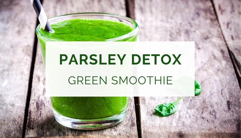 Detox green smoothie with parsley and cucumber