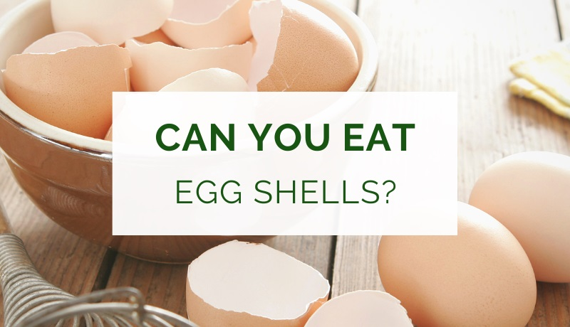 Can you eat egg shells for calcium?
