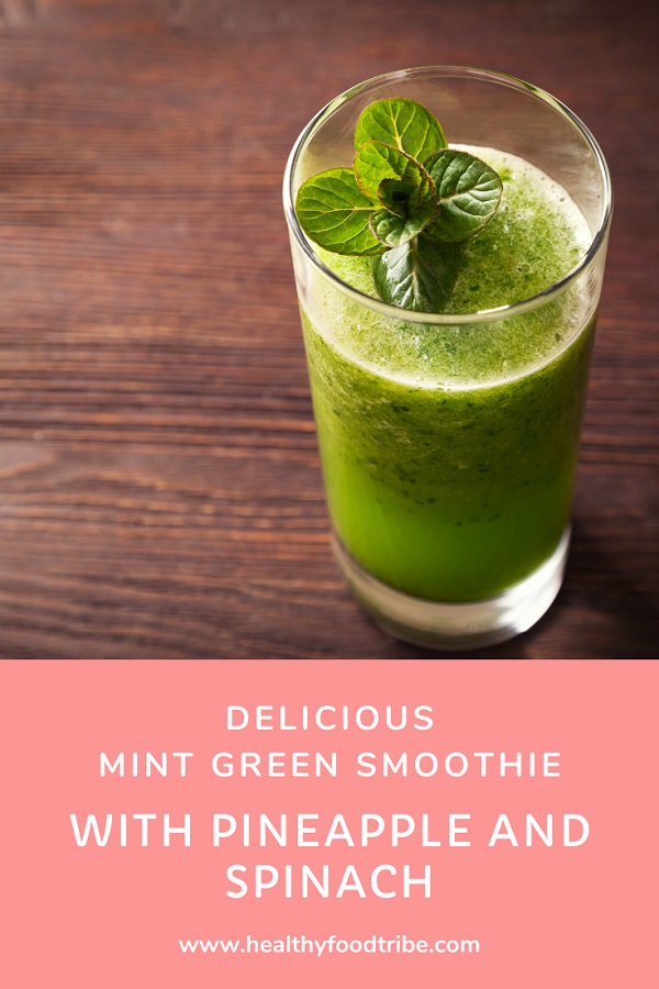 Mint green smoothie with pineapple and spinach