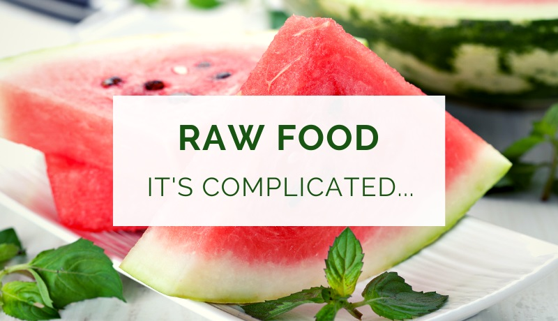 Raw food love hate relationship
