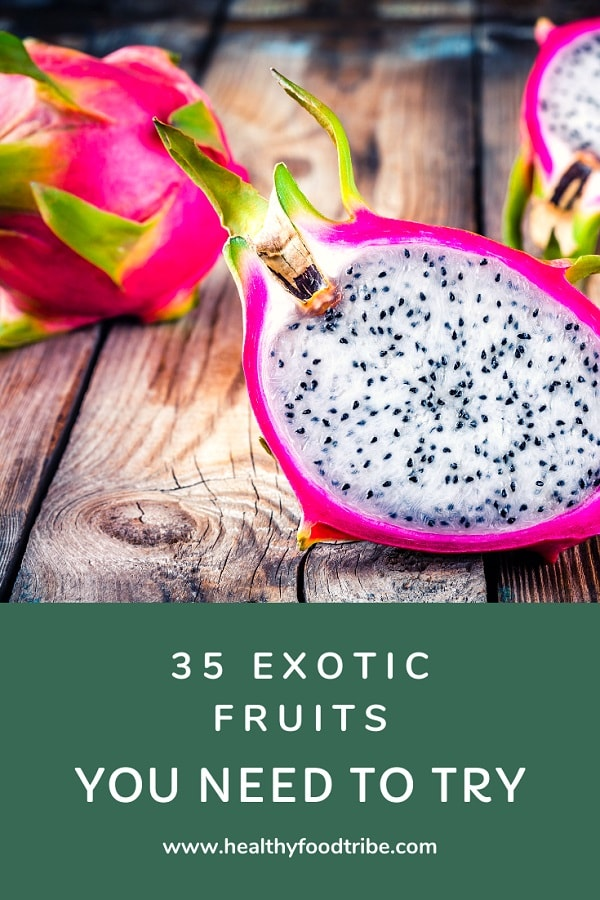 35 Exotic and tropical fruits you need to try