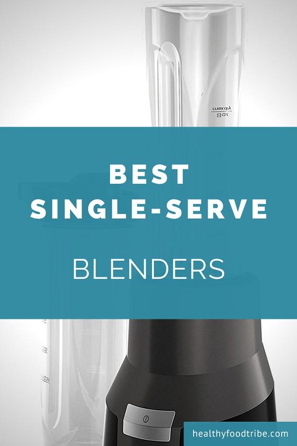 Best single serve blenders (buying guide)