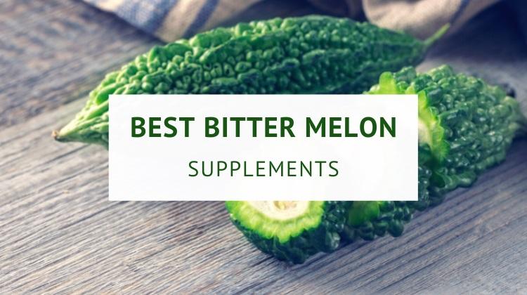 Best bitter melon supplements