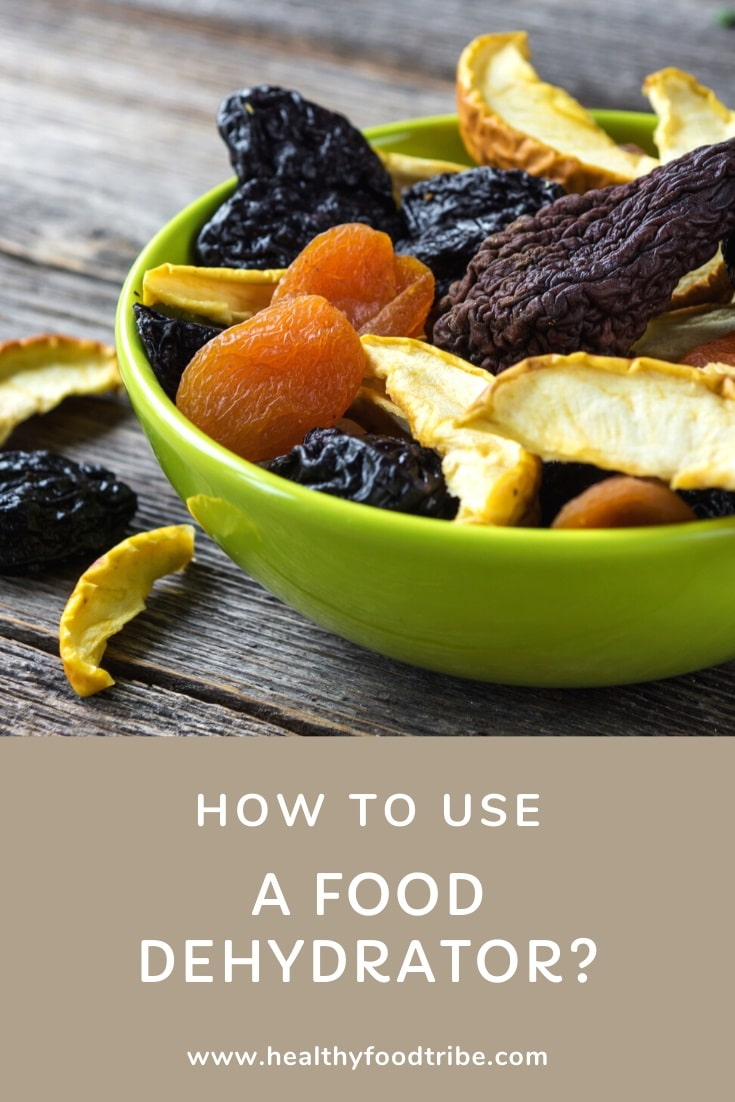 How to use a food dehydrator