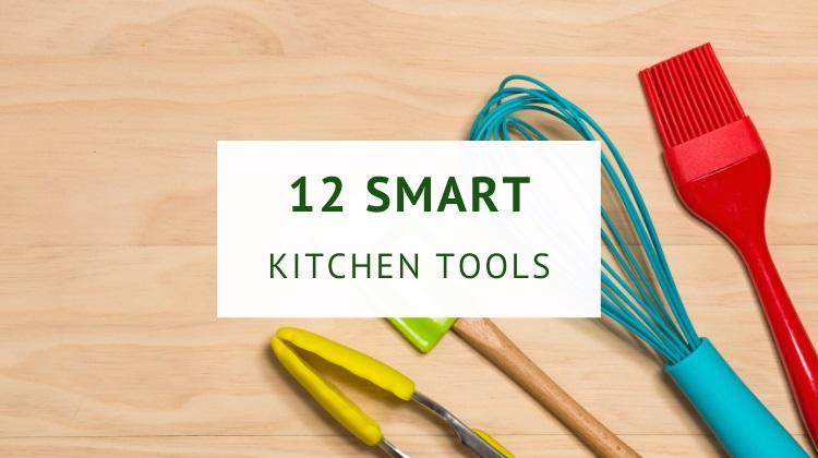 Smart kitchen tools, utensils and accessories