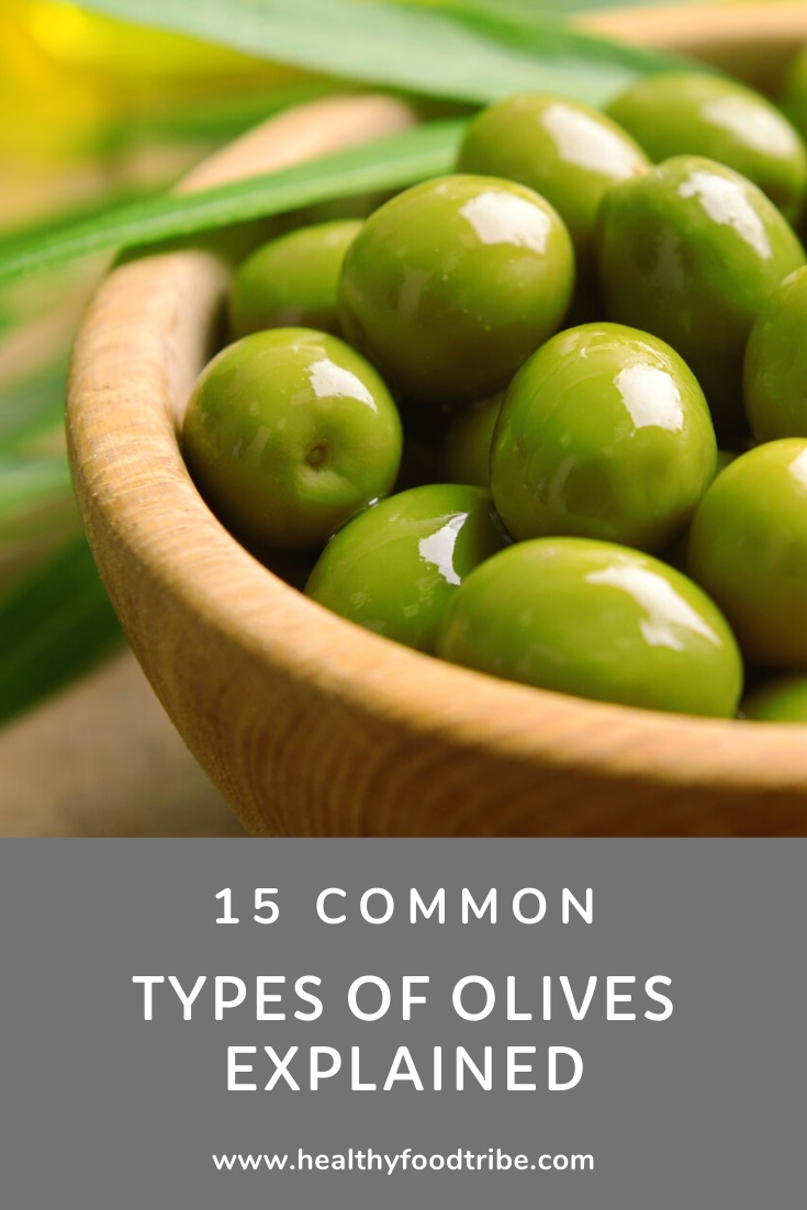 15 Common types of olives explained