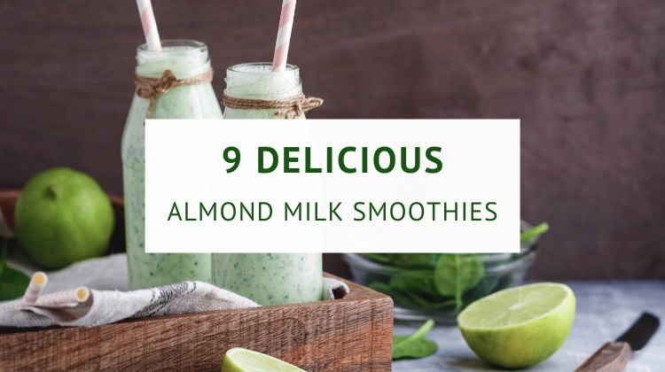 Almond milk smoothie recipes
