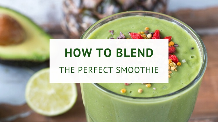 How to blend the perfect smoothie