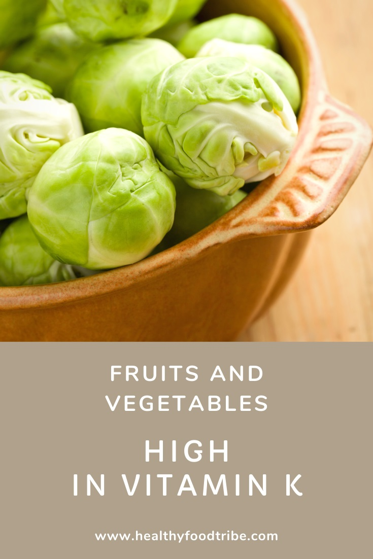 Fruits and vegetables with vitamin K