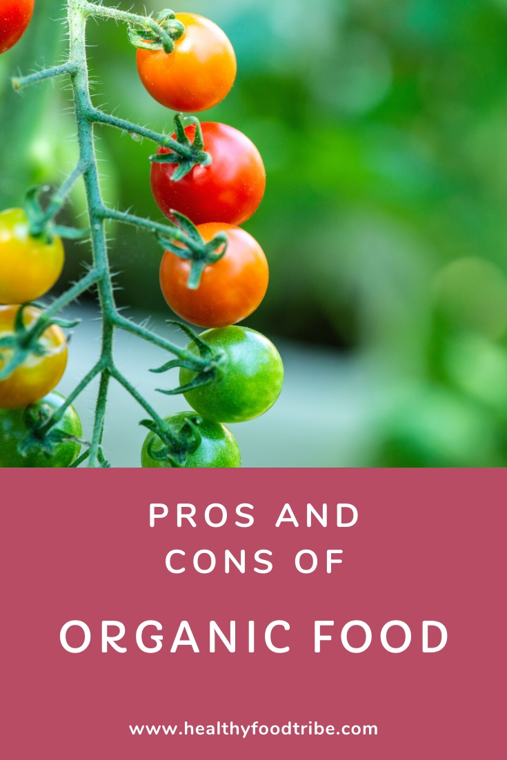 Guide to the pros and cons of organic food