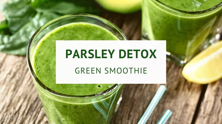 Detox green smoothie with parsley, cucumber and ginger