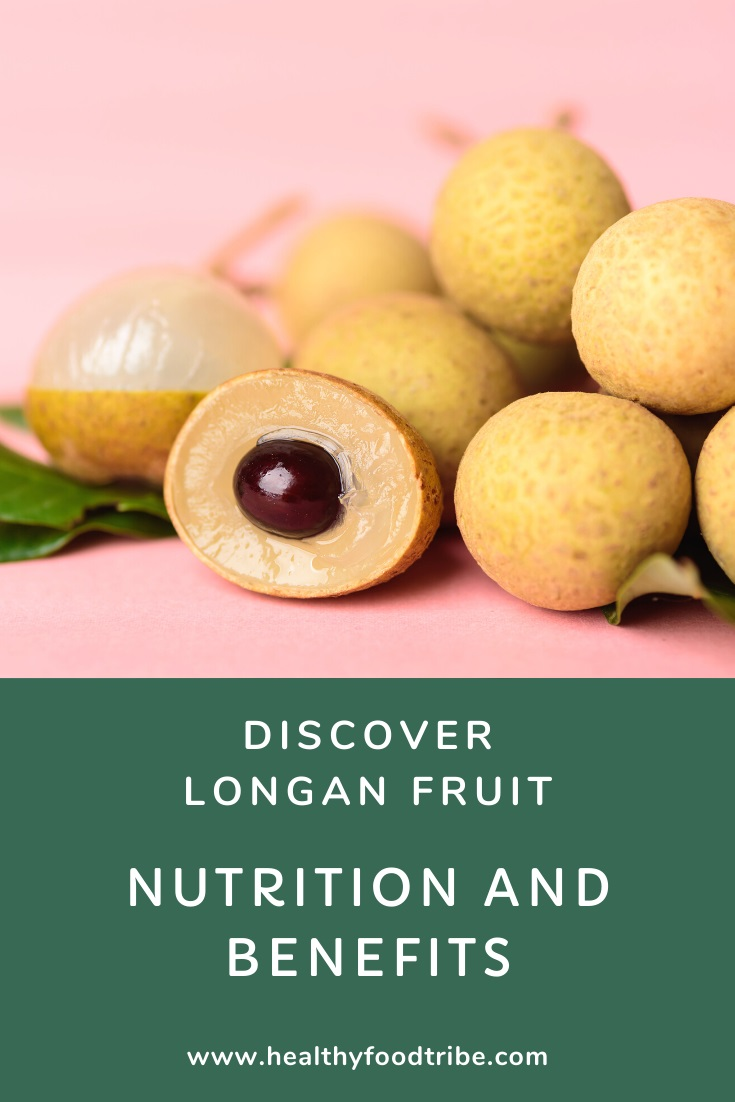 Discover longan fruit (nutrition and benefits)