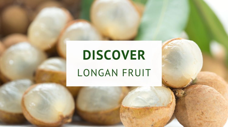 What Is longan fruit? (origin, nutrition and benefits)