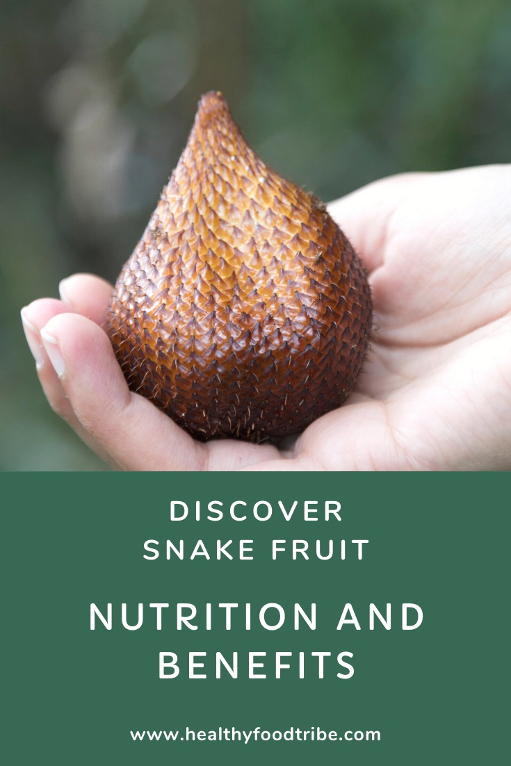 Discover snake fruit (nutrition and benefits)