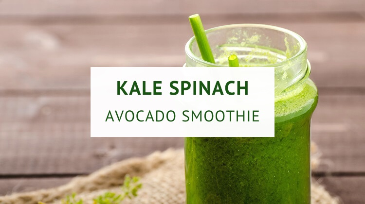 Kale spinach avocado green smoothie recipe