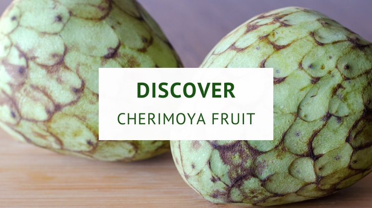 What is cherimoya fruit?