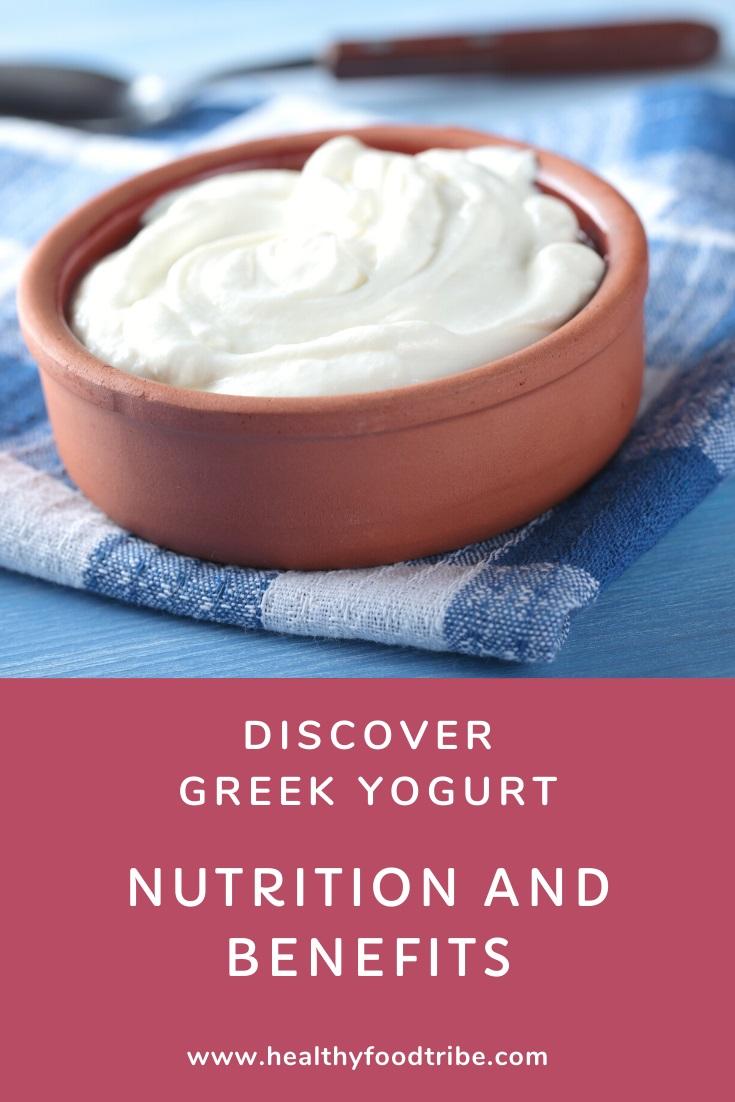 Discover Greek yogurt (nutrition and benefits)