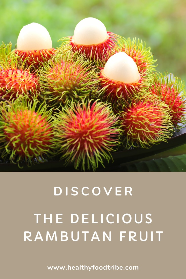 Discover the delicious rambutan fruit (nutrition and benefits)