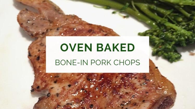 Oven baked bone-in pork chops recipe